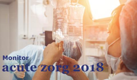 Nieuwsbericht: Monitor acute zorg 2018